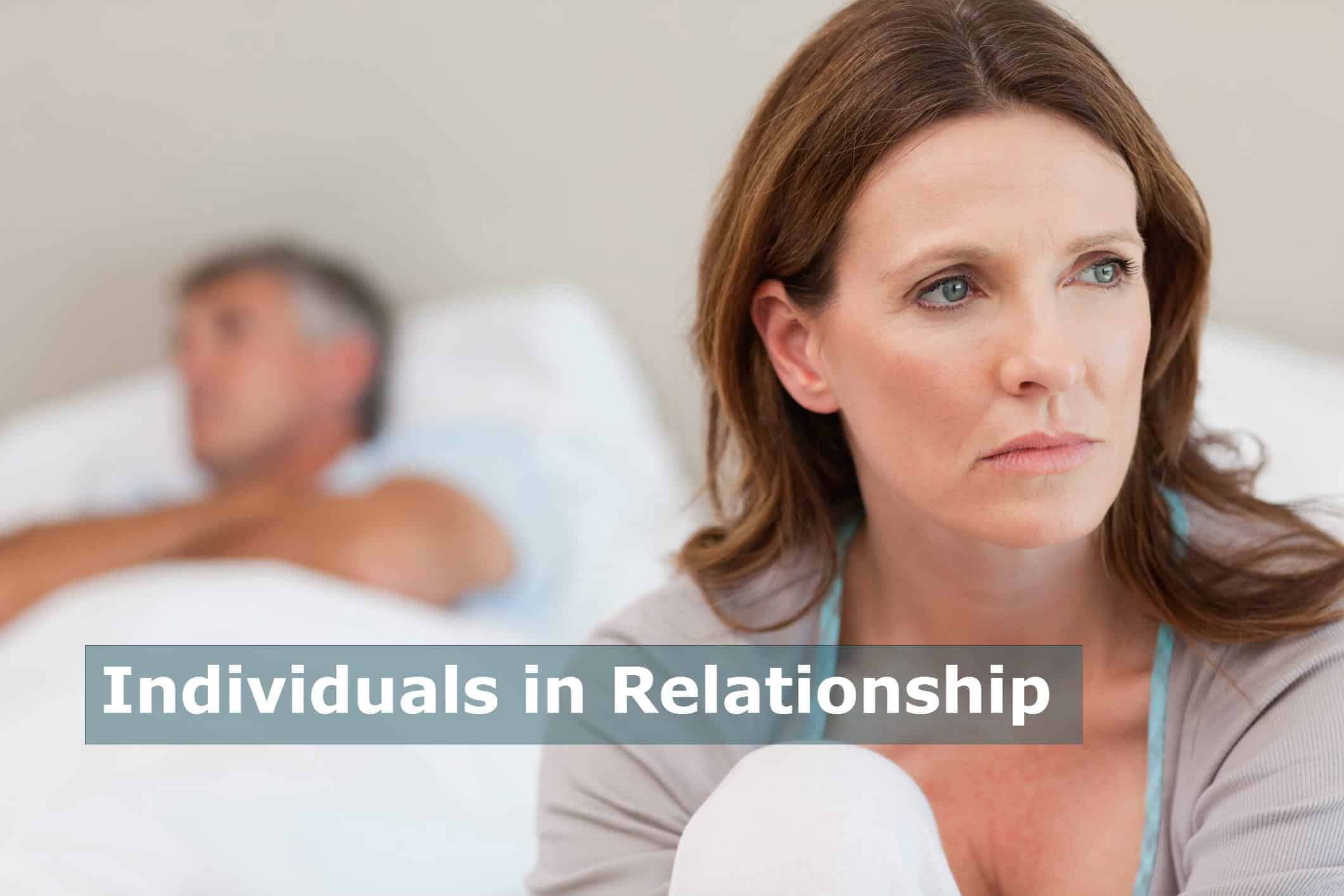 Help for Individuals in Relationships